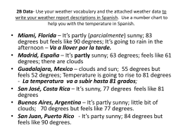 Data- Use your weather vocabulary and the attached weather data