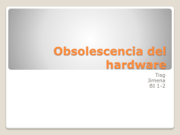 Obsolescencia del hardware - BI1