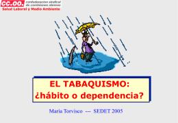 EL TABAQUISMO: ¿hábito o dependencia?