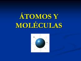 ÁTOMOS Y MOLÉCULAS - I.E.S. Antonio Serna