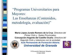 Programas Universitarios para Mayores : Las Enseñanzas