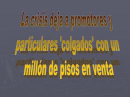 La crisis deja a promotores y particulares colgados con