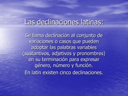SUSTANTIVOS Y ADJETIVOS DE LA PRIMERA DECLINACIÓN