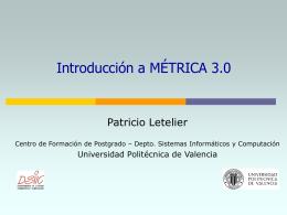 Introducción a MÉTRICA 3.0 - Universidad Politécnica de Valencia