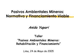 Pasivos Ambientales Mineros: Normativa y Financiamiento Viable