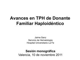 Avances en TPH de donante familiar haploidéntico