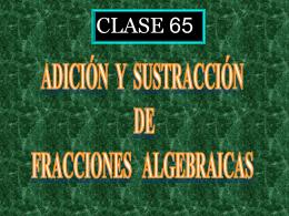 Adiccion y Sustraciion de fracciones algebraicas