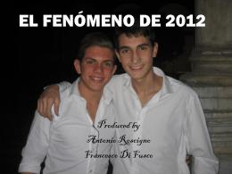 EL FENÓMENO DE 2012