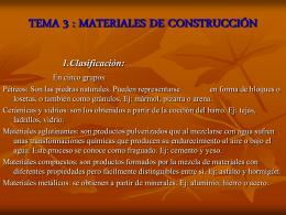 MATERIALES DE CONSTRUCCIÓN 1.Clasificación