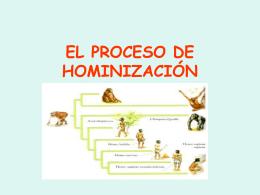 EL PROCESO DE HOMINIZACIÓN