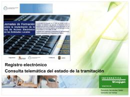 Registro electrónico Consulta telemática del estado de la tramitación
