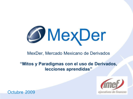IMEF_Merida_Oct_2009 - Mercado Mexicano de Derivados