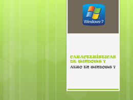 características de windows 7 - computacion-libertyschool