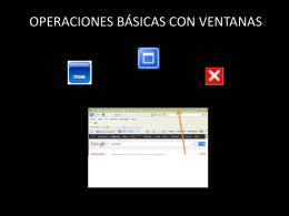 OPERACIONES BÁSICAS CON VENTANAS