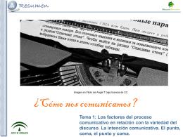 Tema 1: Los factores del proceso comunicativo en relación