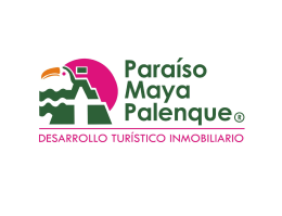 Diapositiva 1 - Paraíso Maya Palenque