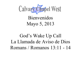 Romanos 13:11 - Calvary Chapel West