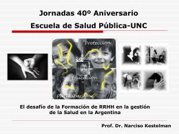 Dr. Marcelo Kestelman.UNT - Escuela de Salud Pública