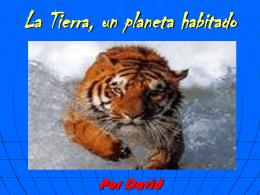 La Tierra, un planeta habitado Por David