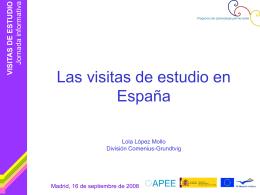 Las Visitas de Estudio en España, Mª Dolores López