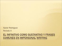 El infinitivo como sustantivo y Frases comunes en Impersonal Writing
