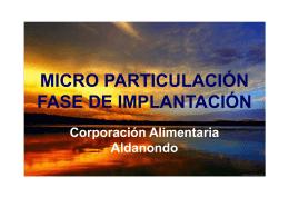 micro particulación fase de implantación