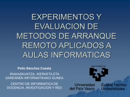 Experimentos y Evaluación de métodos de arranque
