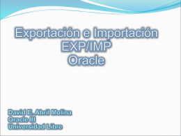 Presentacion utilitario EXP/IMP Oracle + EXPDP/IMPDT (Data Pump)