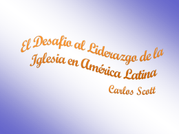 El Desafio al Liderazgo de la Iglesia en Amrica Latina.