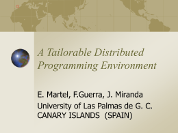 A Tailorable Distributed Programming Environment, E. Martel, F