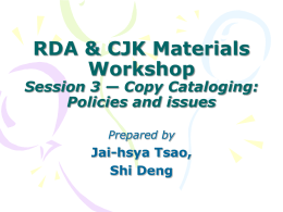 RDA & CJK Materials Workshop Session two—Comparison