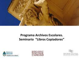 Estudio sobre problemáticas de los Archivos Escolares