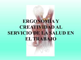 ergonomía y creatividad al servicio de la salud en el trabajo