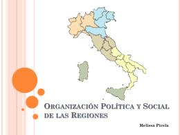 Organización Política y Social de las Regiones - Cultura