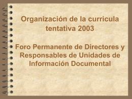 Organización de la curricula tentativa del Foro
