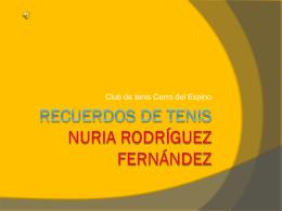 Recuerdos de tenis Nuria Rodríguez Fernández