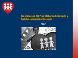 Presentación del Plan Global de Desarrollo y Fortalecimiento