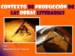 Contexto de producción de las obras literarias