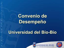 Convenio de Desempeño Universidad del Bío-Bío