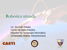 Robótica situada - Universidad Abierta Interamericana