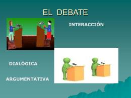 CLASE 23. EL DEBATE
