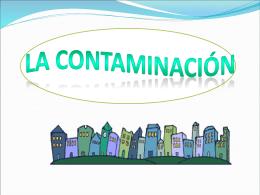 El ambiente y la contaminación