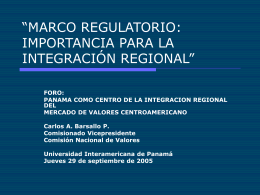 """Marco Regulatorio: Importancia para la Integración Regional"""