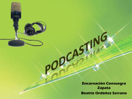 PODCASTING - elespaciodenntt