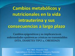 Cambios metabólicos y nutricionales en la vida intrauterina y sus