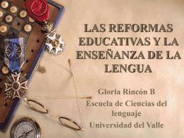 LAS REFORMAS EDUCATIVAS Y LA