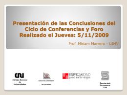 Presentación de las Conclusiones del Ciclo de Conferencias y Foro