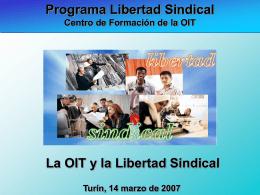 La OIT y la Libertad Sindical