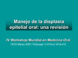 Manejo de la displasia epitelial oral: una revisión