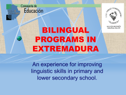 BILINGUAL PROGRAMS IN EXTREMADURA